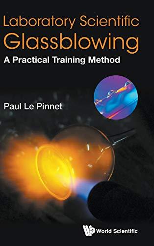 Laboratory Scientific Glassblowing: A Practical Training Method