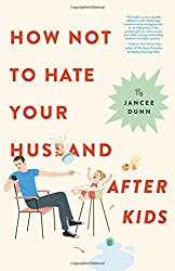gift ideas new mom ∙ How Not to Hate Your Husband After Kids