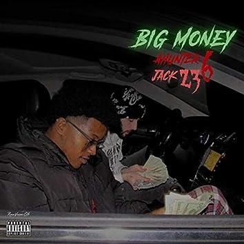 Big Money (feat. Jack23)