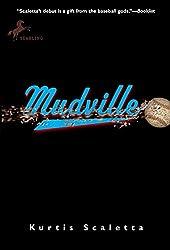 Mudville by Kurtis Scaletta