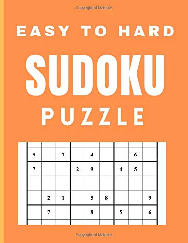 Easy to hard Sudoku puzzle: 200 PUZZLES with solution  Maths Book to Challenge Your Brain for Adult and Senior