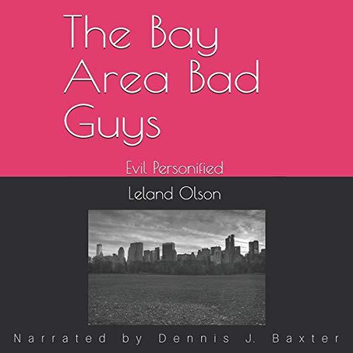 The Bay Area Bad Guys Titelbild