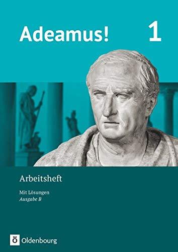 Adeamus! - Ausgabe B - Latein als 1. Fremdsprache - Band 1: Arbeitsheft