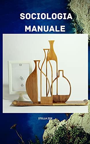 SOCIOLOGIA MANUALE (Italian Edition)