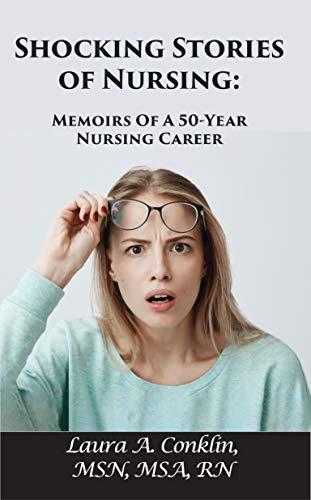 Shocking Stories Of Nursing