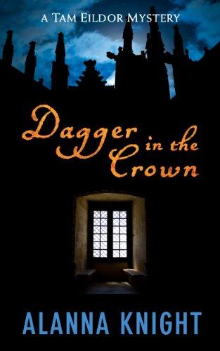 Dagger in the Crown (Tam Eildor mystery no.1)