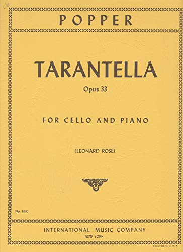 Popper, David - Tarantella Op 33 for Cello and Piano Published by International Music Company