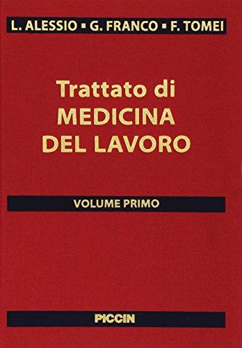 Trattato di medicina del lavoro (Vol. 1/2)