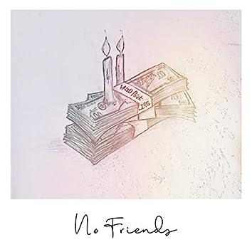 No Friends (feat. .Irg)