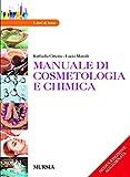 Manuale DI COSMETOLOGIA E Chimica
