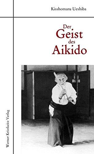 Der Geist des Aikidoの詳細を見る