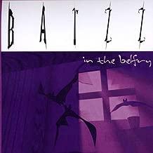 Batzz in the Belfry by Batzz in the Belfry (2013-05-04)