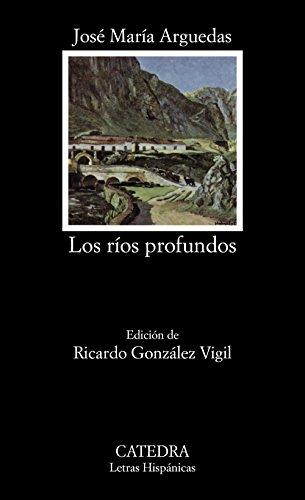 Los ríos profundos (Letras Hispánicas)