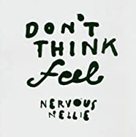 Don't Think Feel