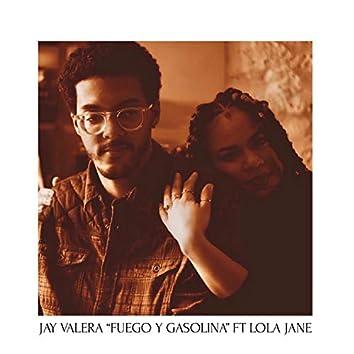 Fuego y Gasolina (feat. Lola Jane)