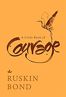 A Little Book Of Courage [Hardcover]