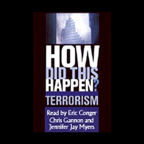 How Did This Happen? Terrorism and the New War cover art
