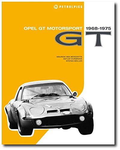 OPEL GT Motorsport: 1968-1975