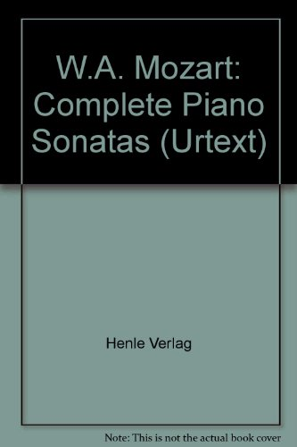 W.A. Mozart: Complete Piano Sonatas (Urtext)