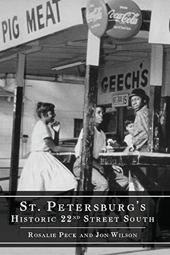 St. Petersburg's Historic 22nd Street South (American Heritage)