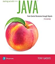 Starting Out with Java: From Control Structures through Objects (7th Edition) (What's New in Computer Science)