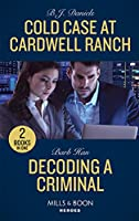 Cold Case At Cardwell Ranch / Decoding A Criminal: Cold Case at Cardwell Ranch / Decoding a Criminal (Behavioral Analysis Unit)
