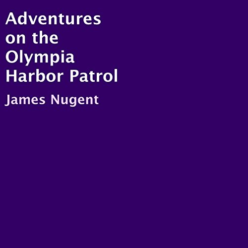 Adventures on the Olympia Harbor Patrol audiobook cover art