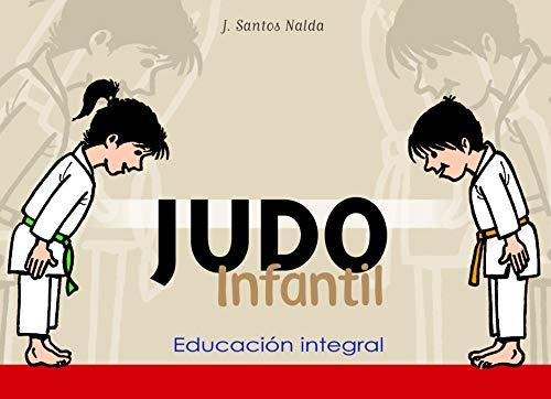 Judo infantil : educación integral