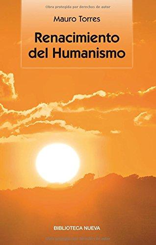 Renacimiento del humanismo (Singulares)