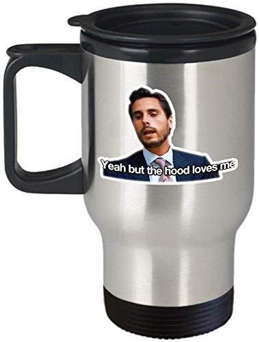 Bazinga Coffee Mug for Mom Dad Yeah But The Hood Loves Me Coffee Mug Cup (Travel) Scott Keeping Up with The Kardashians Gift Merchandise Shirt Sticker Decal Art Decor
