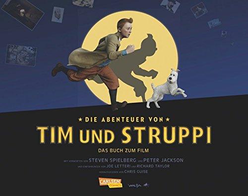 Das Buch zum Film: Die Abenteuer von Tim und Struppi