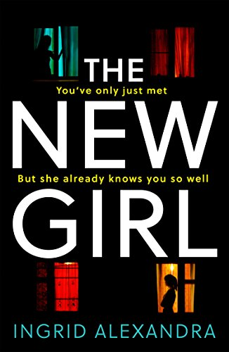The New Girl: A gripping psychological thriller with a shocking twist perfect for fans of Friend Request (English Edition)