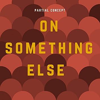 On Something Else