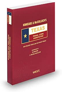 Kinkeade and McColloch's Texas Penal Code Annotated, 2013-2014 ed. (Texas Annotated Code Series)