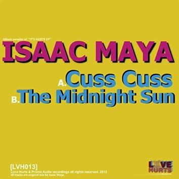 Cuss Cuss / The Midnight Sun