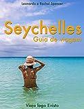 Seychelles - Guia de Viagem do Viajo logo Existo (Portuguese Edition)