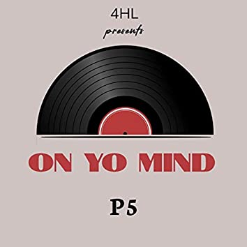 On Yo Mind (feat. PLB Ken)