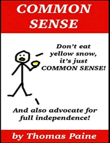 Common Sense: Rights of Man and Other Political Writings