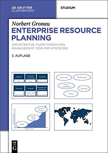 ENTERPRISE RESOURCE PLANNING: ARCHITEKTUR, FUNKTIONEN UND MANAGEMENT VON ERP-SYSTEMEN