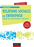 Relations sociales en entreprise - Engager avec succès dialogue et négociation