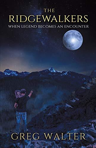 The Ridgewalkers: When Legend Becomes an Encounter