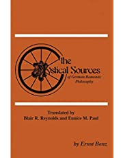 The Mystical Sources of German Romantic Philosophy (Pittsburgh Theological Monographs-New)