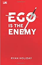EGO IS THE ENEMY (Indonesian Edition)