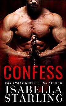 Confess: A Dark Mafia Priest Romance by [Isabella Starling]