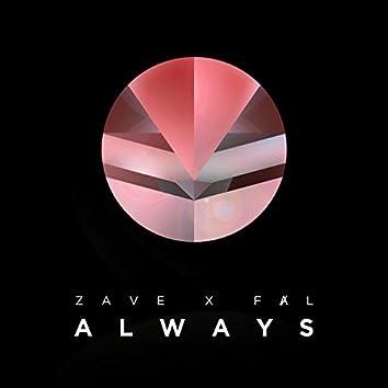 Always (feat. FȺL)