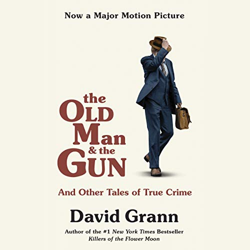 The Old Man and the Gun audiobook cover art