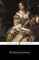 Three Restoration Comedies (Penguin Classics)