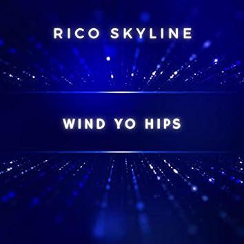 Wind Yo Hips