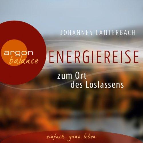 Energiereise zum Ort des Loslassens Titelbild