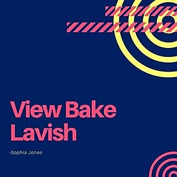 View Bake Lavish